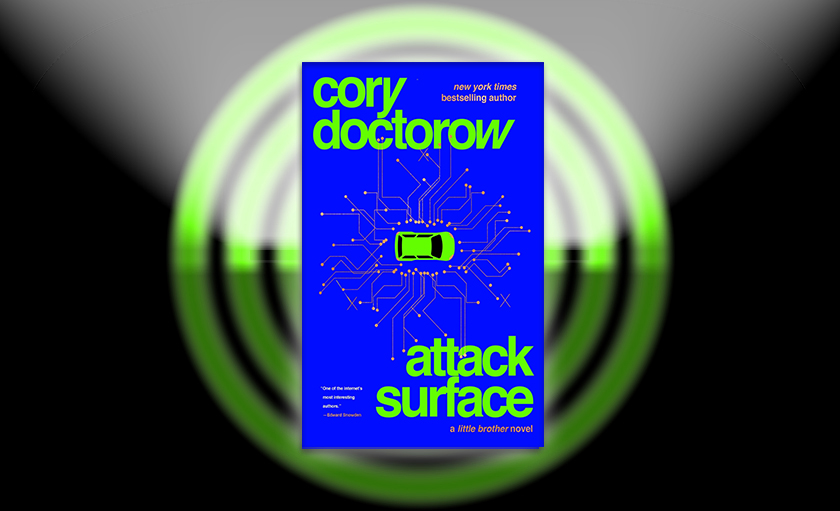 Excerpt: Attack Surface by Cory Doctorow