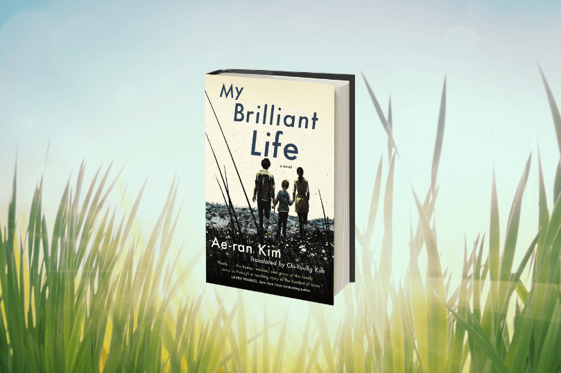 Excerpt: My Brilliant Life by Ae-ran Kim