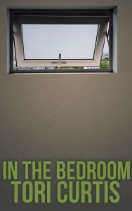 "Cover for ""In the Bedroom,"" a short story by Tori Curtis. A high window looks out into the world."