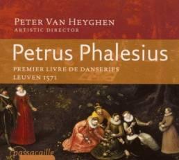 Petrus Phalesius:Premier Livre de DanseriesPassostinato, Ensemble BraccioVanguard Classics 99729