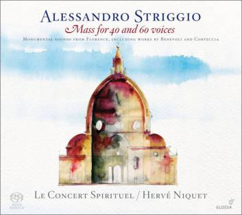 Alexandro Striggio:Mass for 40 and 60 voicesLe Concert Spirituel – Hervé NiquetGlossa GCDSA 921623