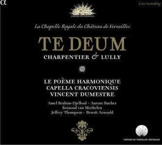 Charpentier & LullyTe DeumLe Poème Harmonique – Vincent DumestreAlpha CD 952