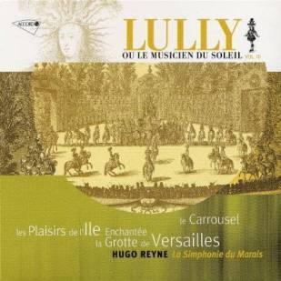 Jean–Baptiste Lully:La Grotte de VersaillesLa Sinfonie du Marais – Hugo ReyneAccord 461–804–3