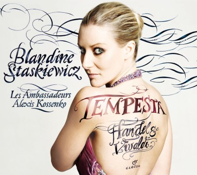 """Tempesta"" Opera arias by Händel, Vivaldi et. al. Blandine StaskieviczLes Ambassadeurs – Alexis Kossenko Glossa GCD 923503"