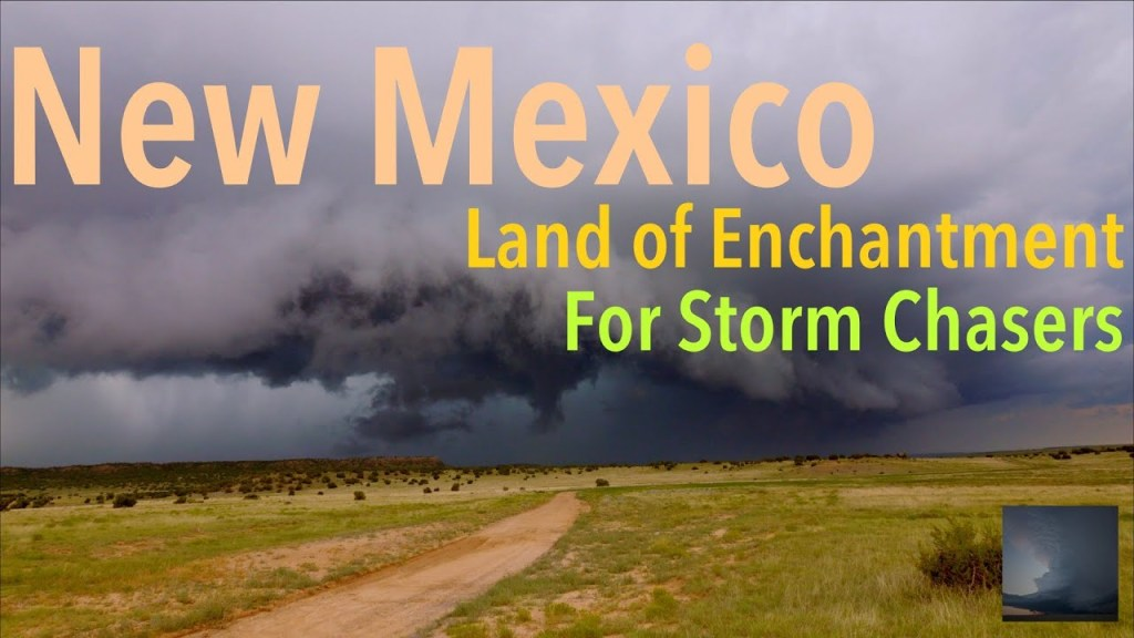 WiLD Weather: New Mexico, The land of enchantment for storm chasers