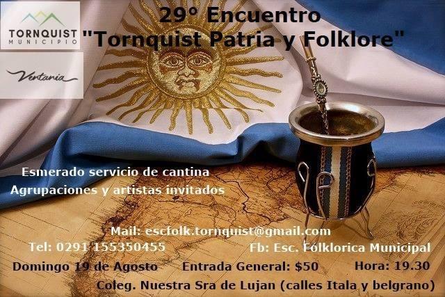 """Tornquist – Llega el 29° encuentro de """"Tornquist Patria y Folclore""""."""