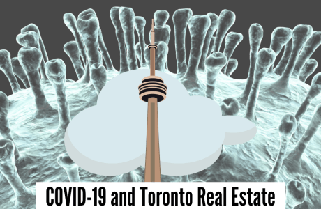 COVID-19 and Toronto Real Estate