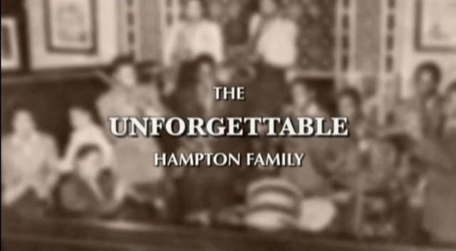 The Unforgettable Hampton Family