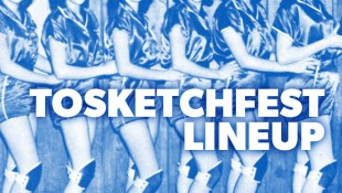 TOsketchfest Line-up