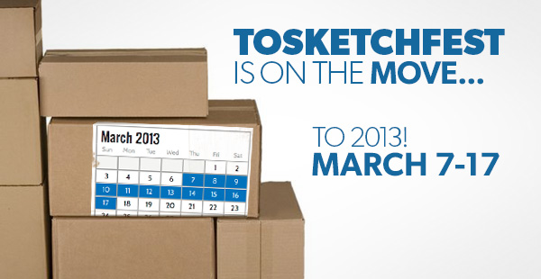 TOsketchfest - Moving to March 2013