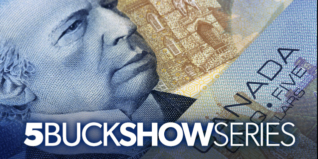5 Buck Show Series