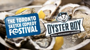 Oyster Boy TOsketchfest Package