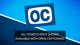 """A bright blue and navy blue background with the Open Cation [OC] icon on top. Text on the image that says """"All TOsketchfest shows available with open captioning"""""""