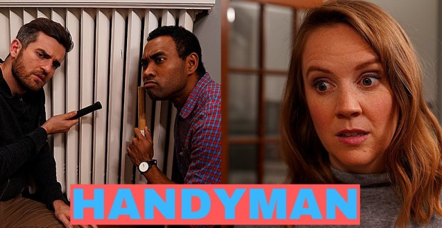 """Two men knocking on a radiator with a hammer on the left side of the screen and on the right is a woman looking concerned with the title overlaid saying """"Handyman"""""""