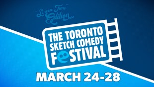 "A blue and white graphic that reads ""Screen Time Edition. March 24 -28"". The words ""The Toronto Sketch Comedy Festival"" are in an illustrated film reel."