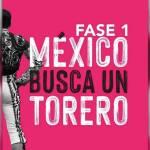 """""""México Busca un Torero"""" reinicia actividades"""