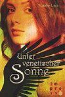 Nathaniel und Victoria 4 Unter venetischer Sonne - Natalie Luca