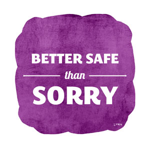 LTieu_BetterSafeThanSorry