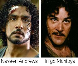 Naveen Andrews Inigo Montoya
