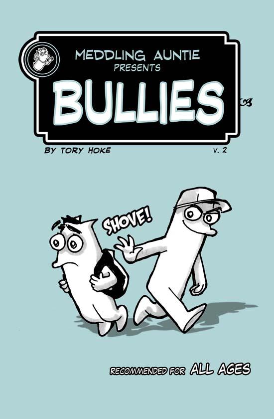 Meddling Auntie presents Bullies