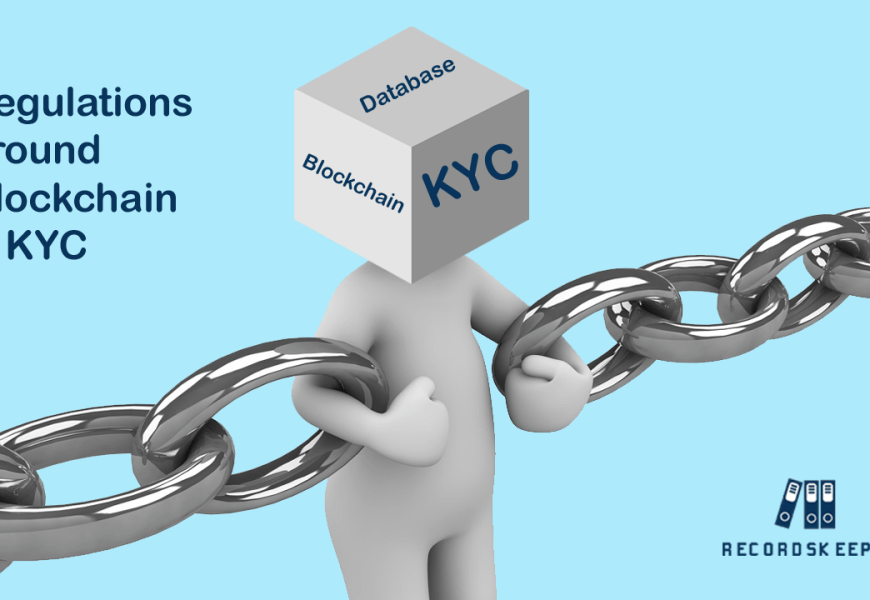 Regulations around Blockchain & KYC
