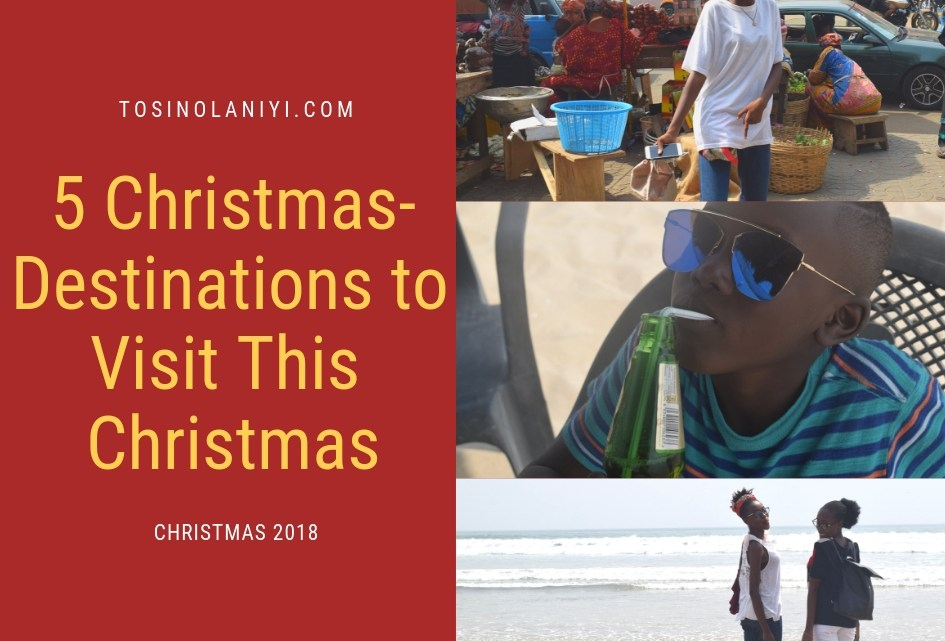 5 Best Christmas Destinations to Visit This Christmas (2018)