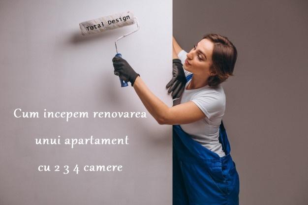 Inainte si dupa renovarea amenajarea unui apartament cu 2,3,4 camere