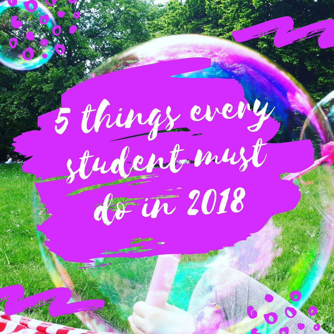 5 things every student must do in 2018