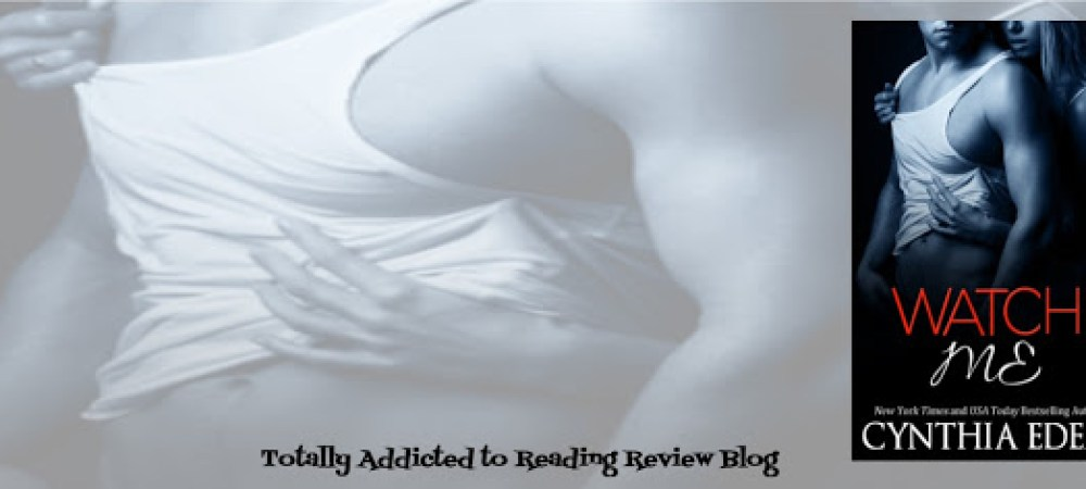 ?Review: Watch Me by Cynthia Eden