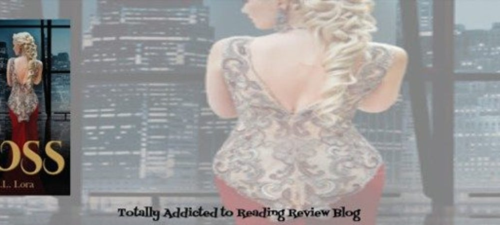 Review: Boss by J.L Lora @jtothelove  @Crimson_Romance #TakeControlTBR