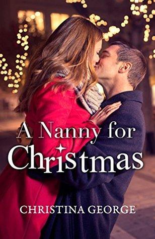 Reviews: A Nanny for Christmas by Christina George and  A Vampire Christmas Carol by Cynthia Eden