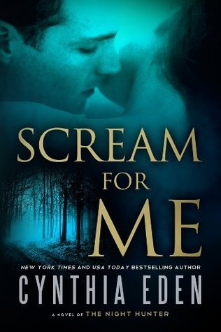 Review: Scream for Me by Cynthia Eden