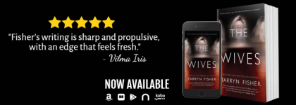 Review: The Wives by Tarryn Fisher