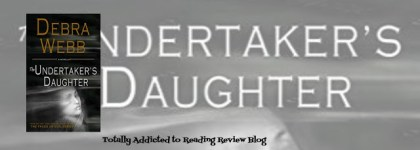 Review: The Undertaker's Daughter by Debra Webb