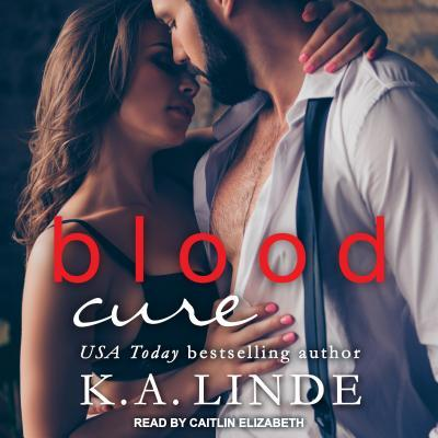 🎧Blood Cure by K. A Linde