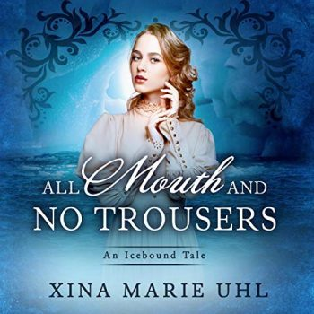 Reviews: All Mouth and No Trousers by Xina Marie Uhl & Blackburn by Brynne Asher