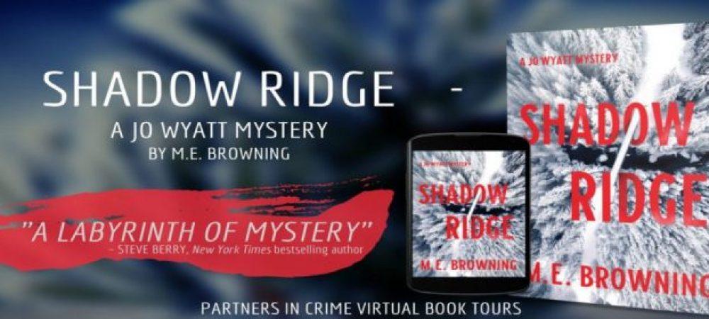 Shadow Ridge by M. E. Browning