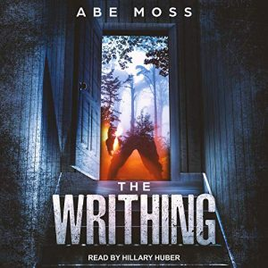 🎧Review: The Writhing by Abe Moss
