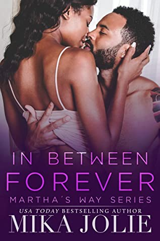 Review: In Between Forever by Mika Jolie