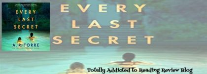 🎧Review: Every Last Secret by A. R. Torre