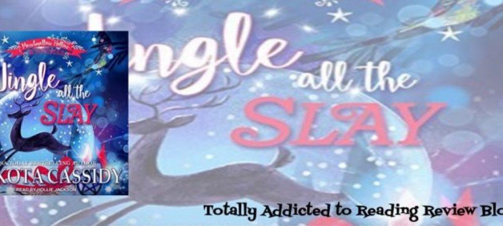 ?Jingle All the Slay by Dakota Cassidy
