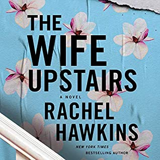 🎧 Review: The Wife Upstairs by Rachel Hawkins