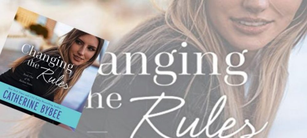 🎧📚Changing The Rules by Catherine Bybee