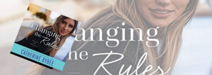 🎧Review: Changing The Rules by Catherine Bybee