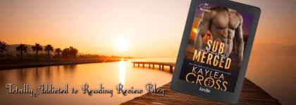 📚Review: Submerged by Kaylea Cross📚