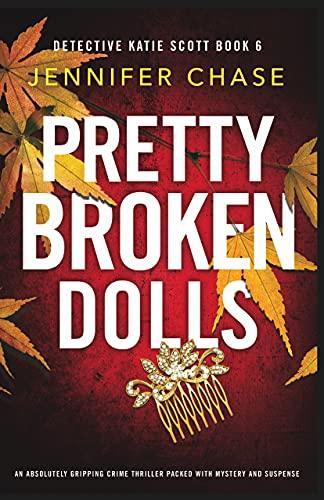 📚Pretty Broken Dolls by Jennifer Chase