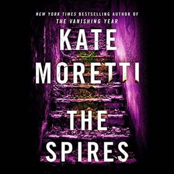 ?The Spires by Kate Moretti