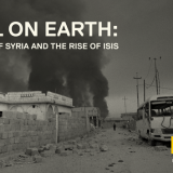 NATIONAL GEOGRAPHIC ANNOUNCES AIRDATE FOR HELL ON EARTH: THE FALL OF SYRIA AND THE RISE OF ISIS