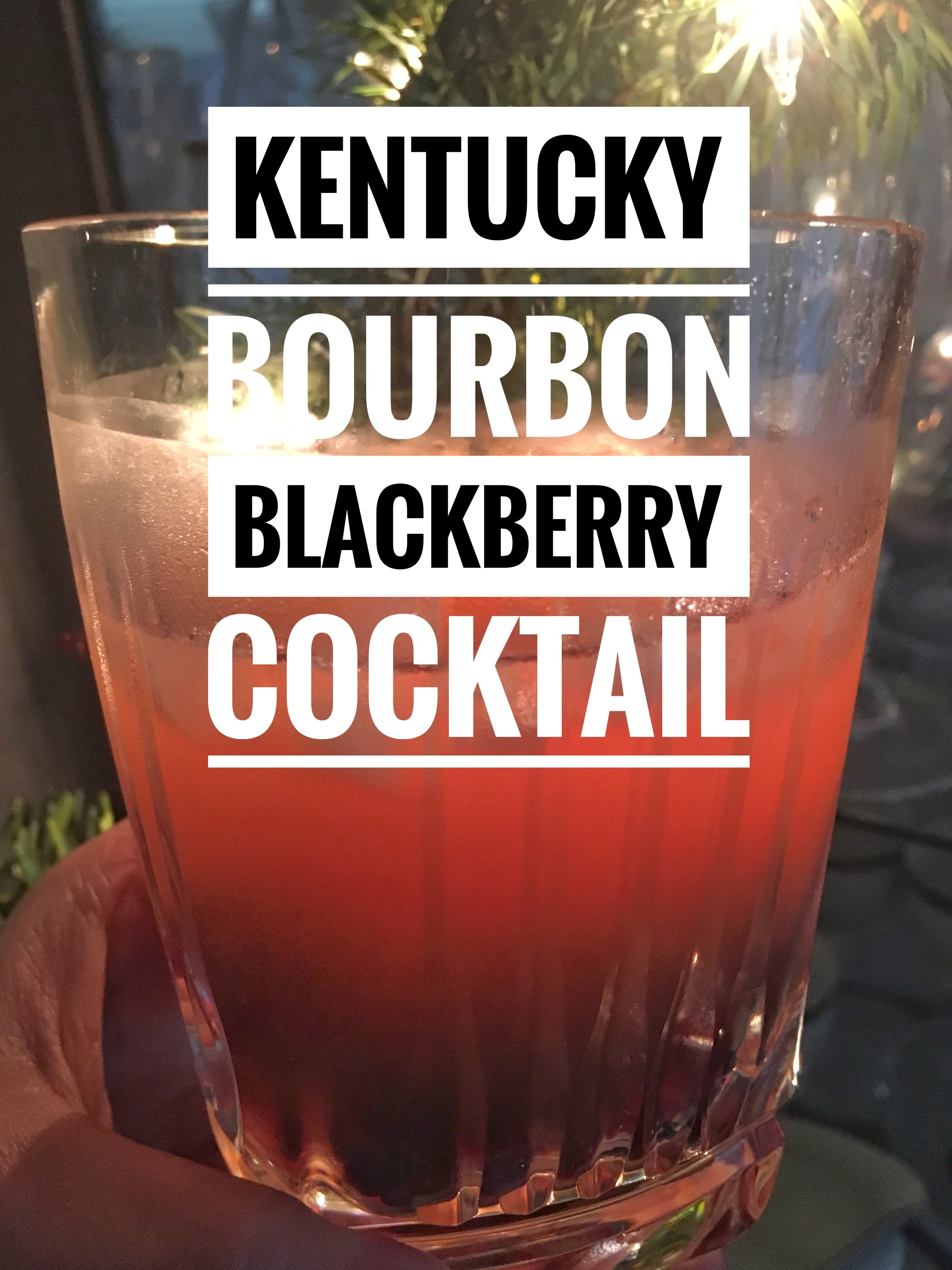 Kentucky Bourbon Blackberry Cocktail is refreshing during the holidays.