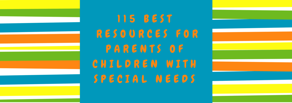 Online Handbook For Special Needs >> 115 Best Resources For Parents Of Children With Special Needs
